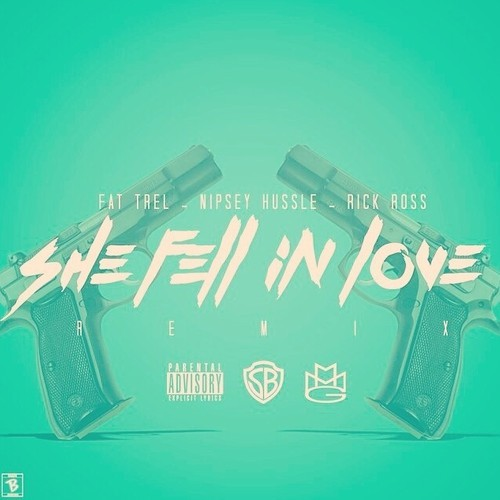 JCDBiAL Fat Trel x Nipsey Hussle x Rick Ross - She Fell In Love (Remix)