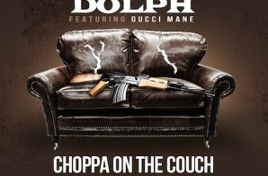 Young Dolph x Gucci Mane – Choppa On The Couch (Prod. by TM88)