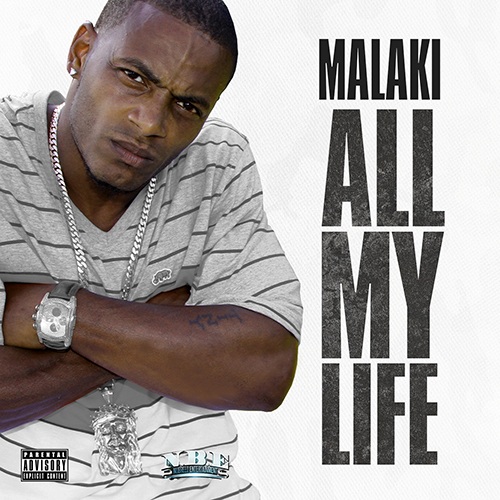 MALAKI ALL MY LIFE  Malaki   All My Life (Prod. by J Breezz)