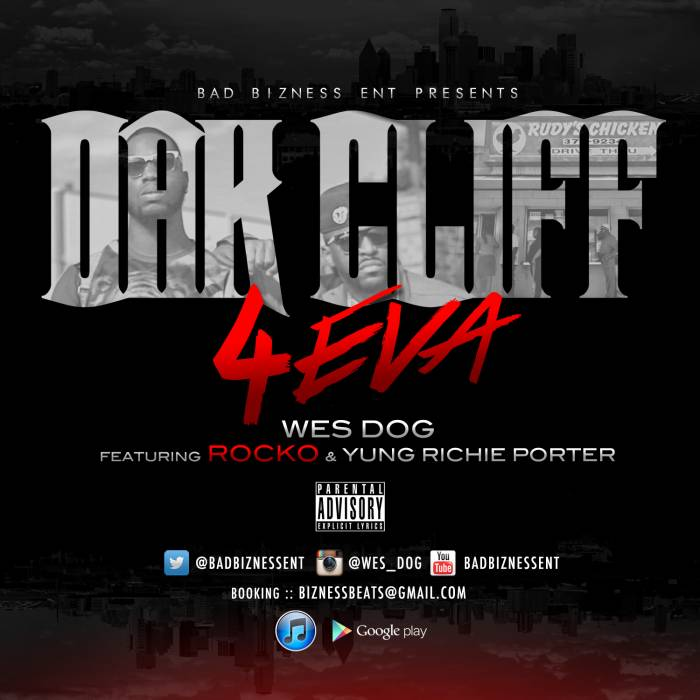OakCliff_Cover_SocialContact1 Wes Dog  x Rocko x Yung Rich Porter - Oak Cliff 4 Eva (Video)