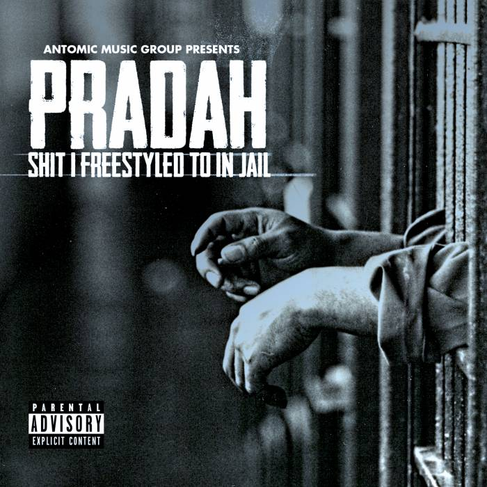Pradah - Shit I Freestyled To In Jail