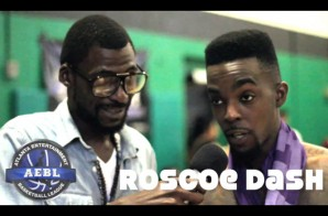 Live From The Sidelines: Roscoe Dash Talks Hoops Past, A.E.B.L. &#