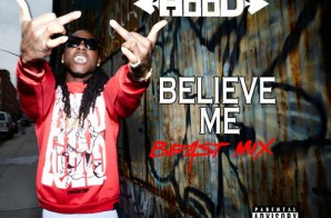 Ace Hood – Believe Me (Beast Mix)