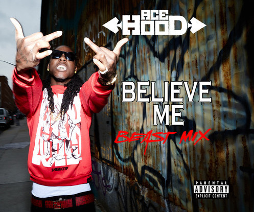 Screen-Shot-2014-07-30-at-5.19.24-PM-1 Ace Hood - Believe Me (Beast Mix)