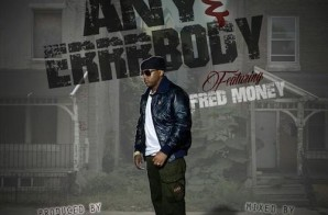 Cassidy – Any & Errrbody Ft Fred Money