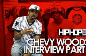 "Chevy Woods Talks ""30 Deep"", Touring With Kevin Gates, Taylor Gang & More With HHS1987 (Video)"