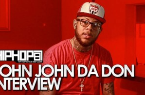 John John Da Don Talks 'Once Upon A Don', 'Total Slaughter', Battling Cassidy & More With HHS1987 (Video)