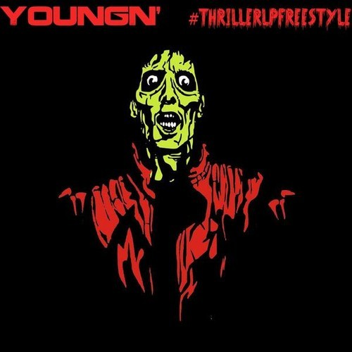 artworks 000084505849 ymck81 t500x500 YoungN   Thriller LP (Freestyle)