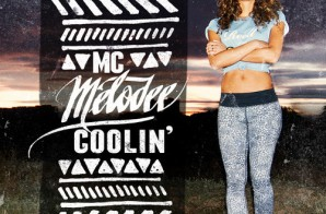 MC Melodee – Coolin (EP)