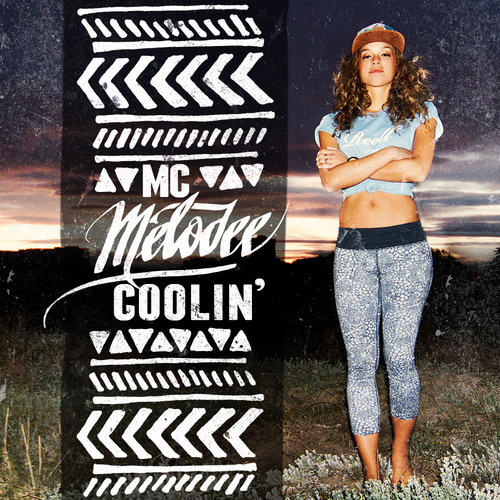 artworks-000084612218-aeuetc-t500x500 MC Melodee - Coolin (EP)