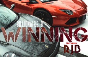 Billionaire B x RJG – Winning