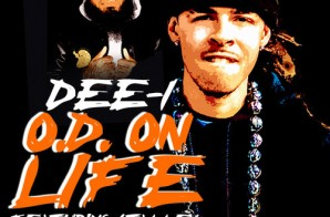 Dee-1 – O.D. On Life Ft. Stalley