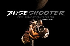 Zuse x Strap – Shooter (Prod. by FKi)