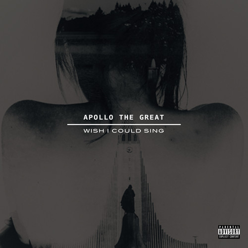 artworks-000085478656-1l92kq-t500x500 Apollo The Great - Wish I Could Sing (Prod. By DJ Cooley)