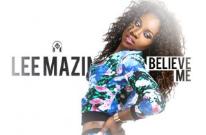 Lee Mazin – Believe Me (Freestyle)