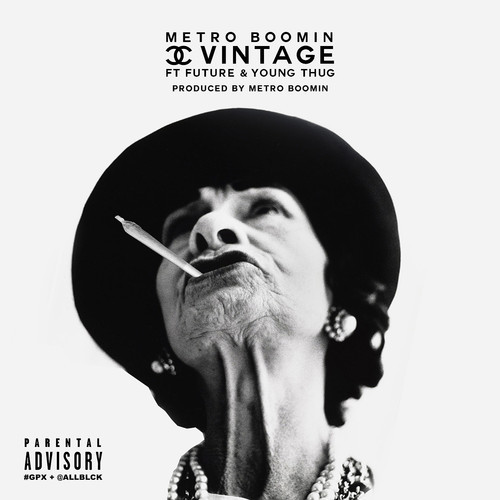 metro-boomin-x-future-x-young-thug-chanel-vintage-prod-by-metro-boomin.jpg