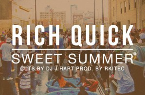 DJ J Hart & Rich Quick – Sweet Summer (Prod. By Rkitec)
