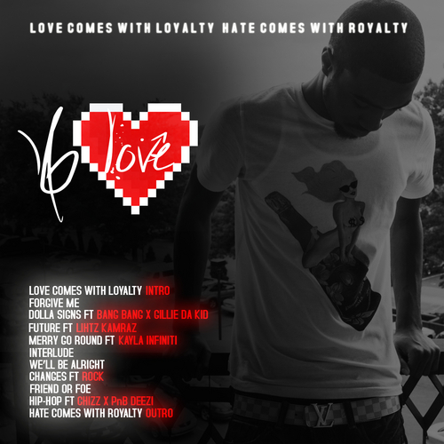 b-love-love-comes-with-loyalty-hate-comes-with-royalty-mixtape-tracklist-HHS1987-2014