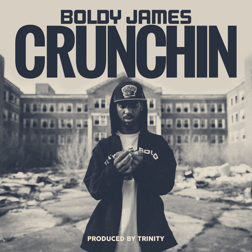 boldy james crunchin Boldy James   Crunchin