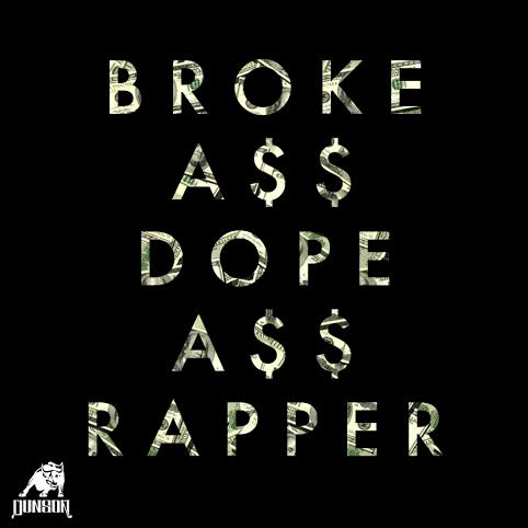 brokeassdoperapper Dunson   Broke Ass Dope Ass Rapper