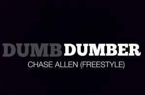 Chase Allen – Dumb Freestyle