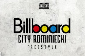 City Rominiecki – Billboard Freestyle x What It Mean Ft. Quilly