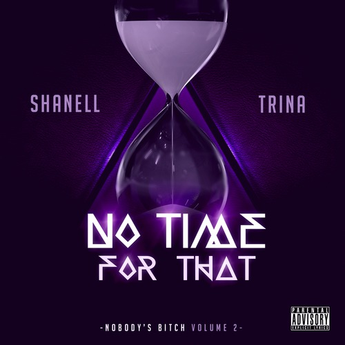 dSBMsLf Shanell – No Time For That Ft Trina