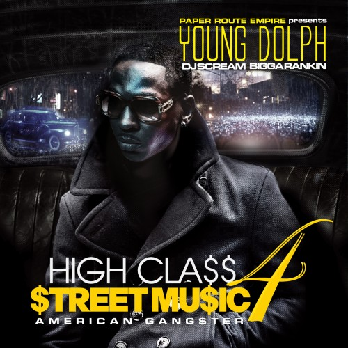 dtGlqIe Young Dolph - High Class Street Music 4 (American Gangster) (Mixtape)