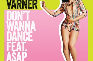 Elle Varner – Dont Wanna Dance Ft. ASAP Ferg