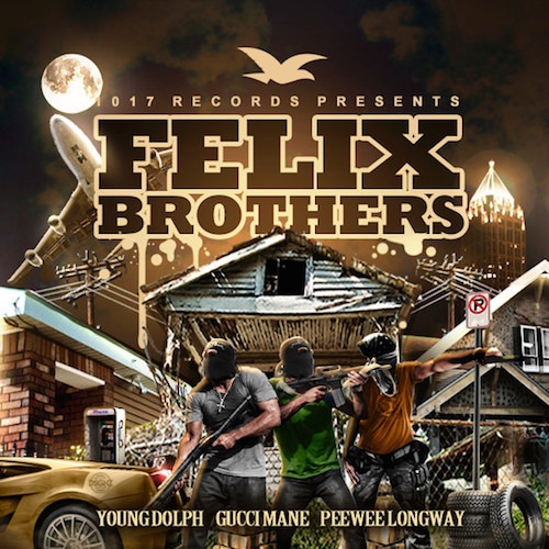 felixbrothers Gucci Mane x Young Dolph x PeeWee Longway   Felix Brothers (Album Stream)