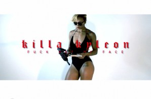 Killa Kyleon – Fuck Out My Face (Video)