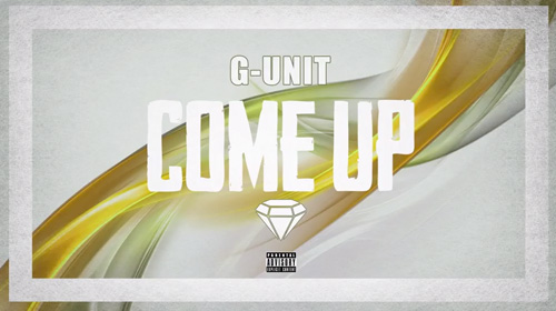 g-unit-come-up-HHS1987-2014