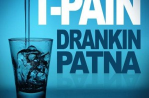 T-Pain – Drankin Patna (2014 Tour Dates & Schedule)