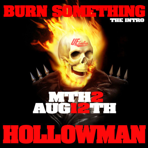 hollowman-burn-something-intro-HHS1987-2014