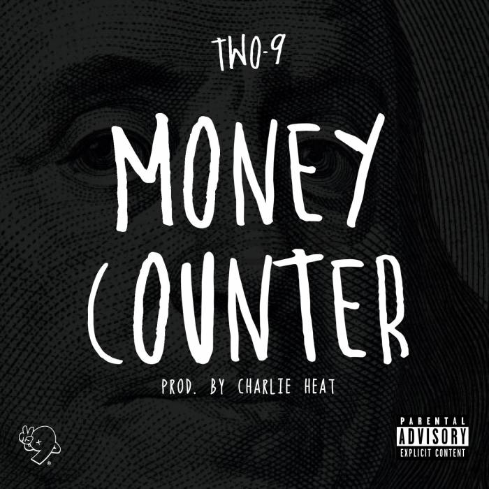 image-41 Two 9 - Money Counter (Prod. by Charlie Heat)