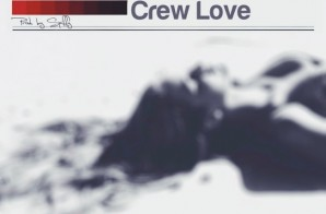 Johnny Cinco – Crew Love (Prod. by Spiffy)
