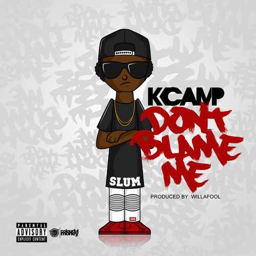 k camp dont blame me HHS1987 2014 K Camp   Dont Blame Me