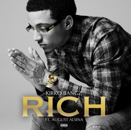 kirko-bangz-rich-ft-august-alsina-HHS1987-2014
