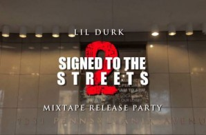 Lil Durk – Signed To The Streets 2 (Mixtape Release Party In DC) (Filmed By Joe Moore Productions)