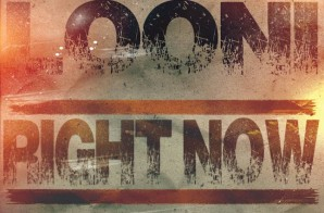 Looni – Right Now (Prod. By Krad On The Track)