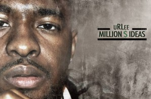 uRLee – Million $ Ideas (Mixtape)