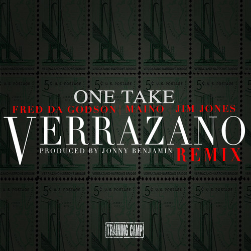 one-take-verrazano-remix-ft-fred-the-godson-maino-jim-jones-HHS1987-2014 One Take - Verrazano (Remix) Ft. Fred The Godson, Maino, & Jim Jones
