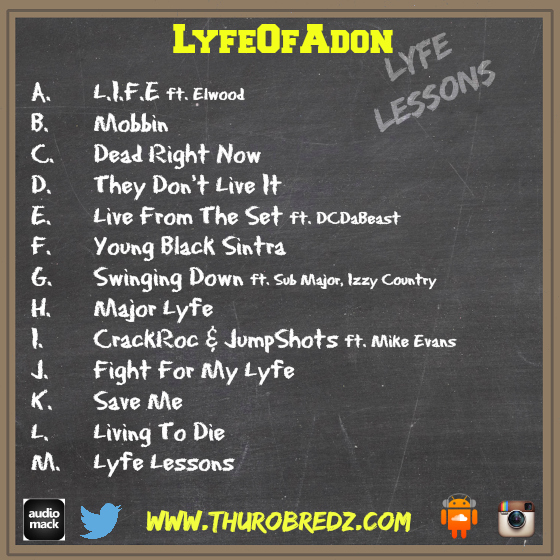 photo 2 LyfeOfAdon   Lyfe Lessons (Mixtape)