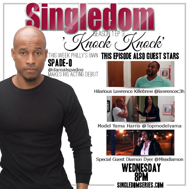singledom-episode-3-featuring-spade-o-video-HHS1987-2014-1 Singledom Episode 3 featuring Spade-O (Video)