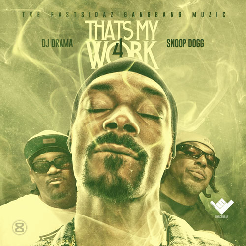 snoop-dogg-thats-my-work-4-mixtape-hosted-by-dj-drama-HHS1987-2014