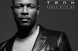Tank – Dance With Me
