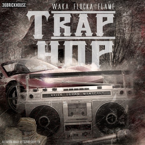trap hop Waka Flocka Flame   Trap Hop