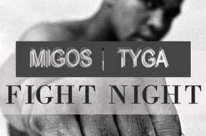 Tyga – Fight Night (Remix)