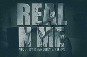 Big Ben – Real N Me (Prod. by DeeMoney & Chapo)