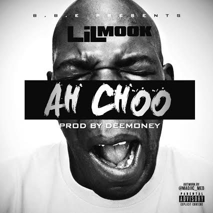 unnamed-24 Lil Mook - Ah Choo (Prod. by DeeMoney)